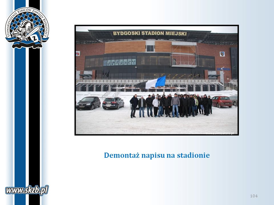 Demontaż napisu na stadionie 104