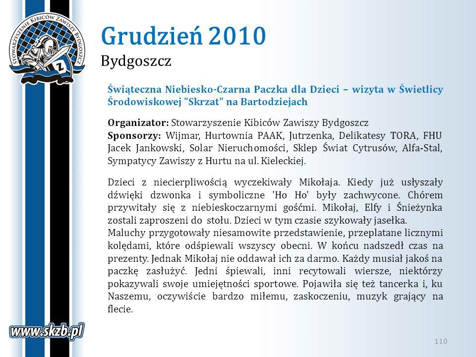 Grudzień 2010 Bydgoszcz 110 Świąteczna Niebiesko-Czarna Paczka dla Dzieci – wizyta w Świetlicy Środowiskowej