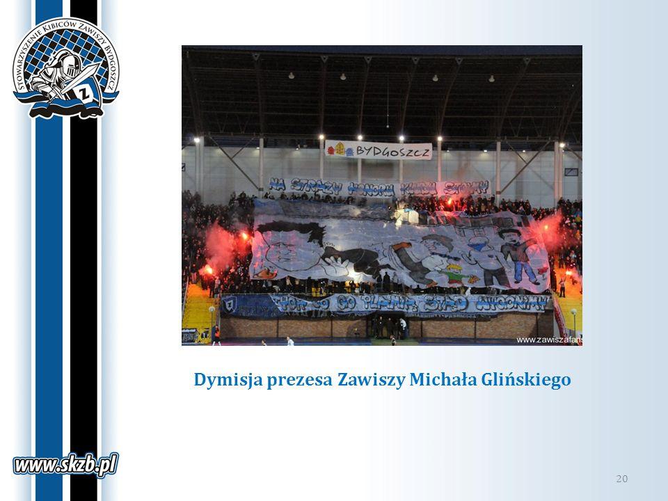 Dymisja prezesa Zawiszy Michała Glińskiego 20