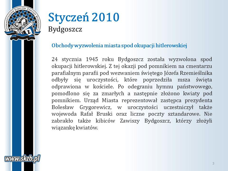 Styczeń 2010 Bydgoszcz 3 Obchody wyzwolenia miasta spod okupacji hitlerowskiej 24 stycznia 1945 roku Bydgoszcz została wyzwolona spod okupacji hitlero
