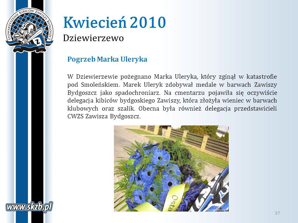 Kwiecień 2010 Dziewierzewo 37 Pogrzeb Marka Uleryka W Dziewierzewie pożegnano Marka Uleryka, który zginął w katastrofie pod Smoleńskiem. Marek Uleryk