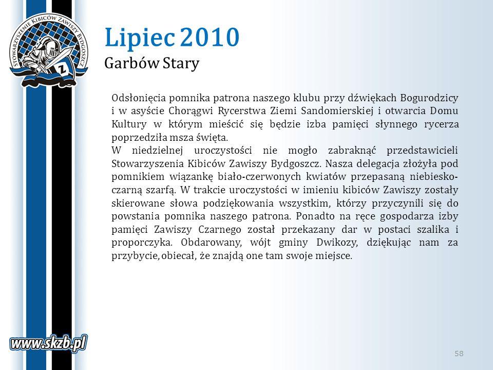Lipiec 2010 Garbów Stary 58 Odsłonięcia pomnika patrona naszego klubu przy dźwiękach Bogurodzicy i w asyście Chorągwi Rycerstwa Ziemi Sandomierskiej i