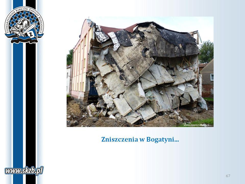 Zniszczenia w Bogatyni... 67