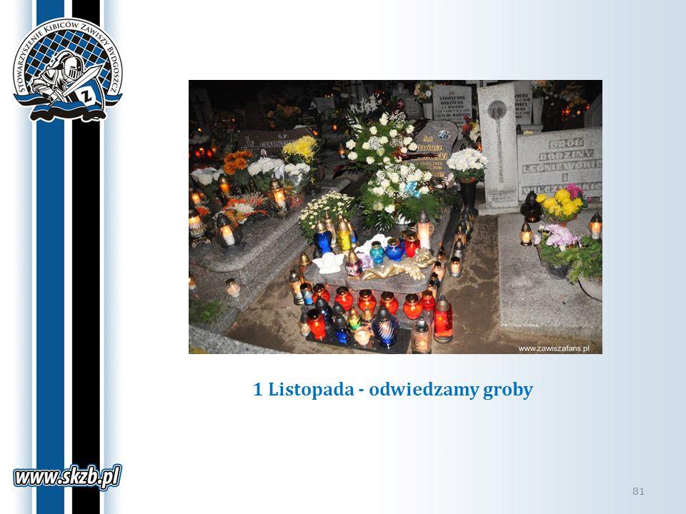 1 Listopada - odwiedzamy groby 81