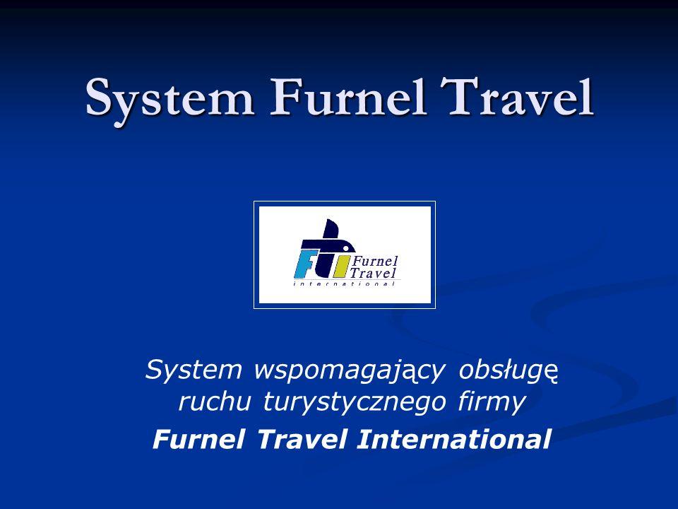 System Furnel Travel System wspomagający obsługę ruchu turystycznego firmy Furnel Travel International