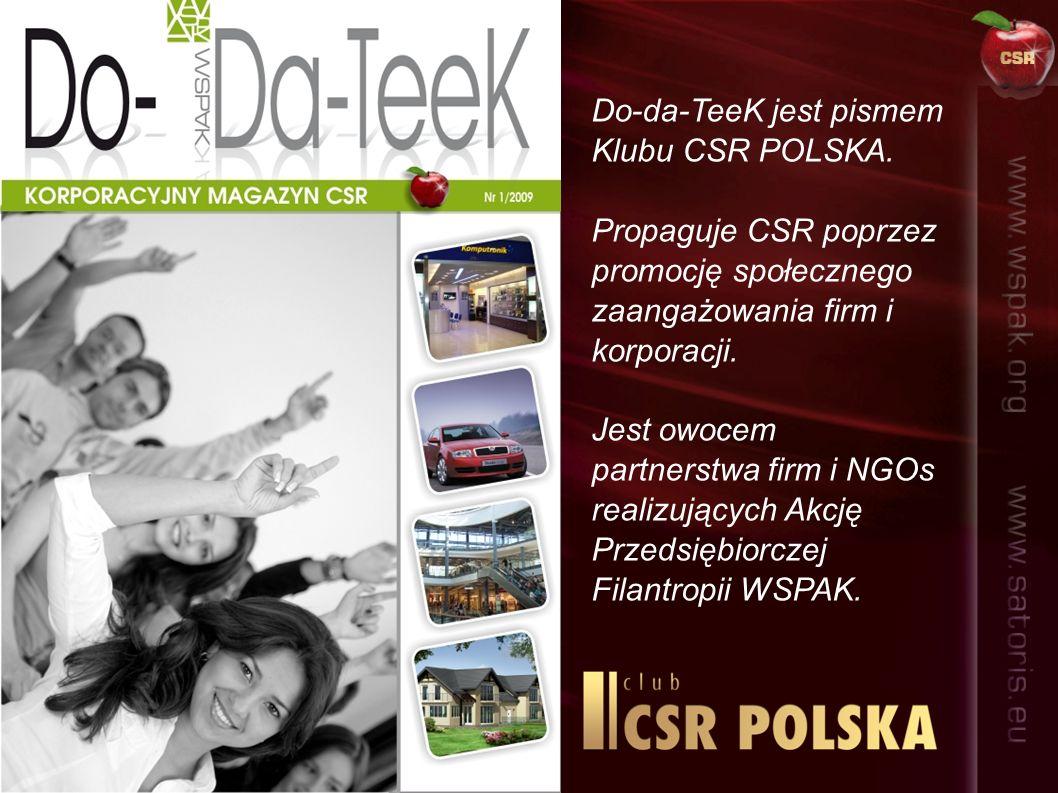 Do-da-TeeK jest pismem Klubu CSR POLSKA.
