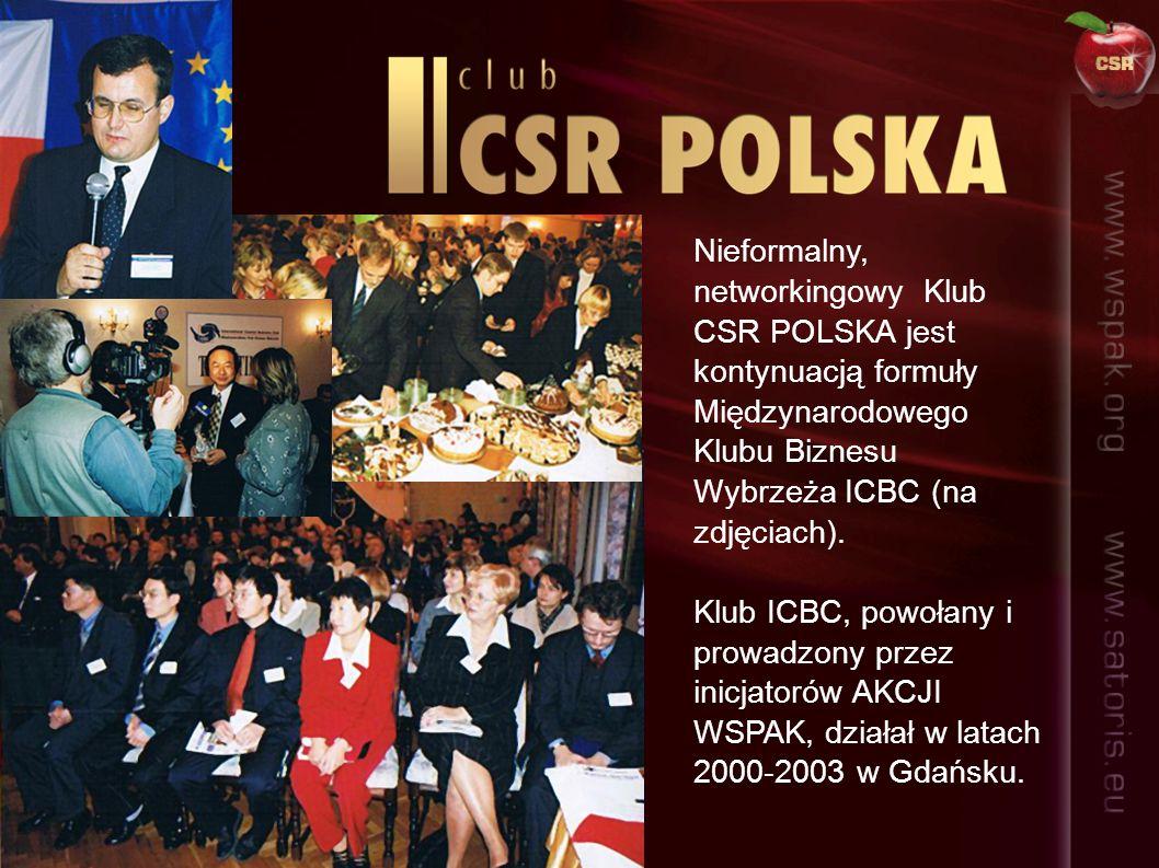 Nieformalny, networkingowy Klub CSR POLSKA jest kontynuacją formuły Międzynarodowego Klubu Biznesu Wybrzeża ICBC (na zdjęciach).
