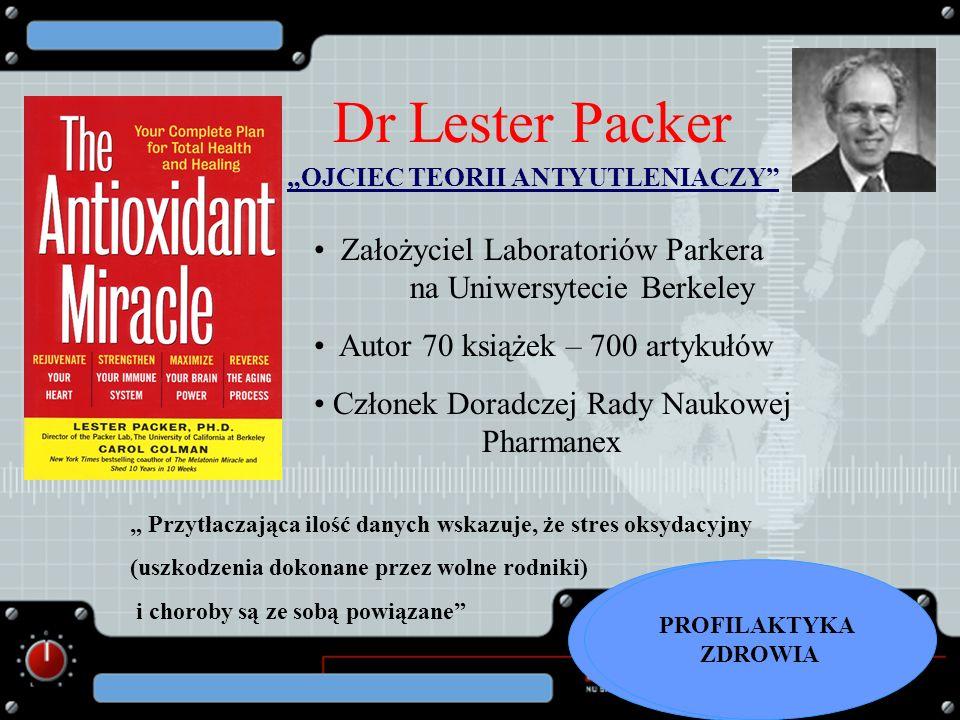 Założyciel Laboratoriów Parkera na Uniwersytecie Berkeley Autor 70 książek – 700 artykułów Członek Doradczej Rady Naukowej Pharmanex Przytłaczająca il