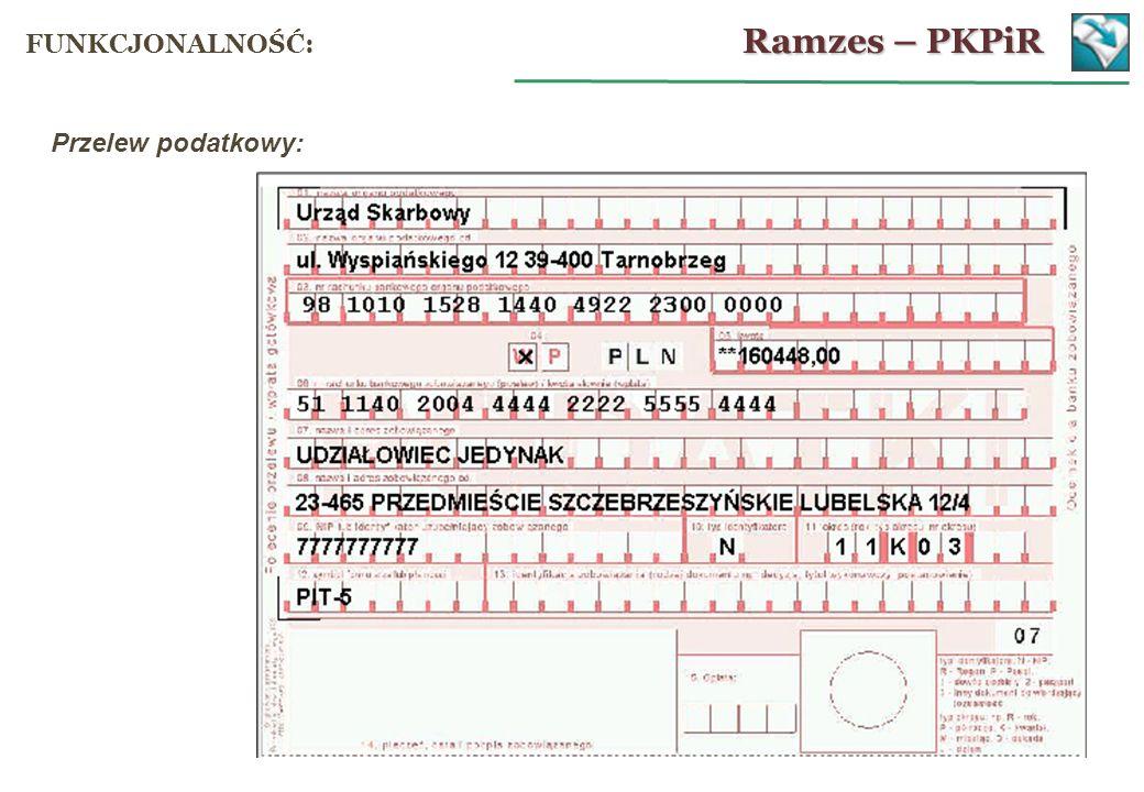 Przelew podatkowy: Ramzes – PKPiR FUNKCJONALNOŚĆ: