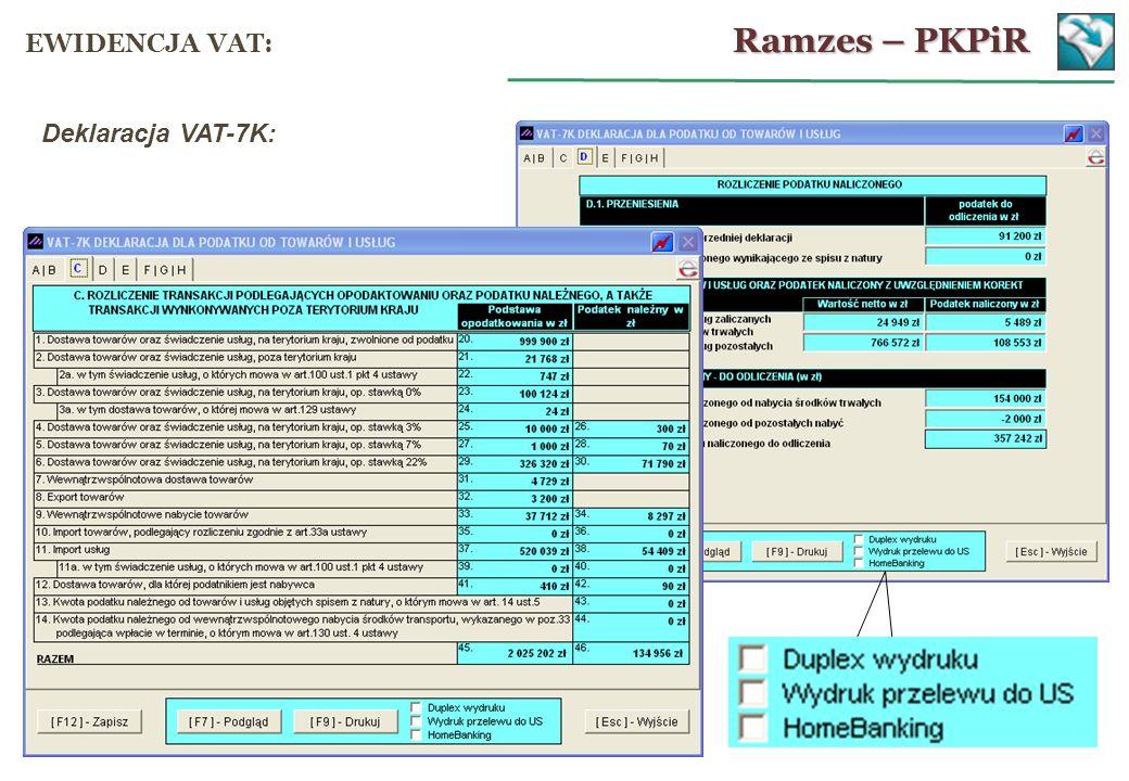 Deklaracja VAT-7K: Ramzes – PKPiR EWIDENCJA VAT: