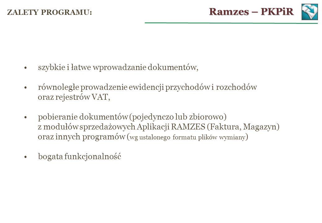 Nowy zapis w księdze: Ramzes – PKPiR FUNKCJONALNOŚĆ:
