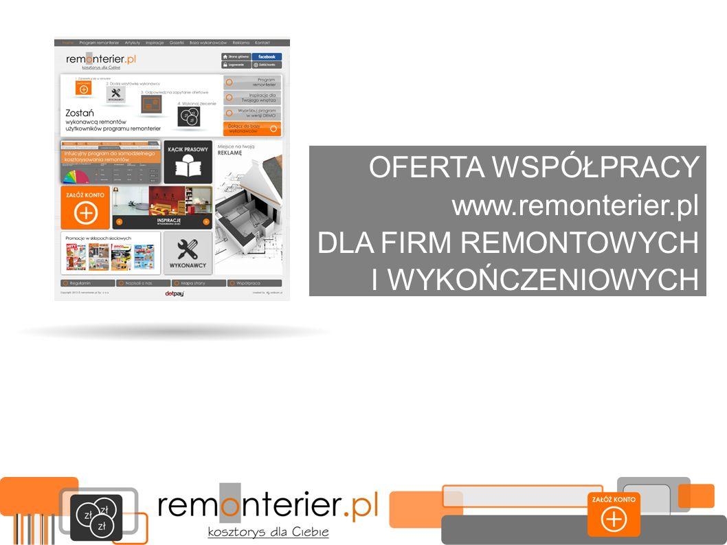 OFERTA WSPÓŁPRACY www.remonterier.pl DLA FIRM REMONTOWYCH I WYKOŃCZENIOWYCH