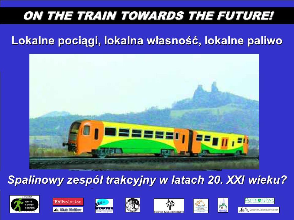 CZ - M 3 VMP: místní vlaky, místní majitele, místní palivo ON THE TRAIN TOWARDS THE FUTURE.