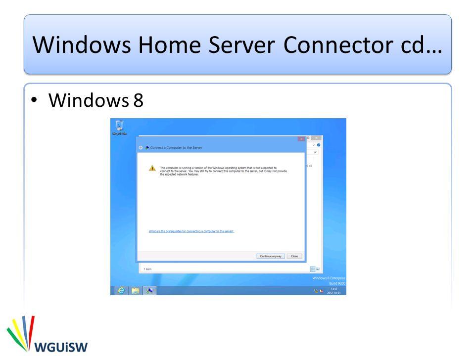 Windows Home Server Connector cd… Windows 8