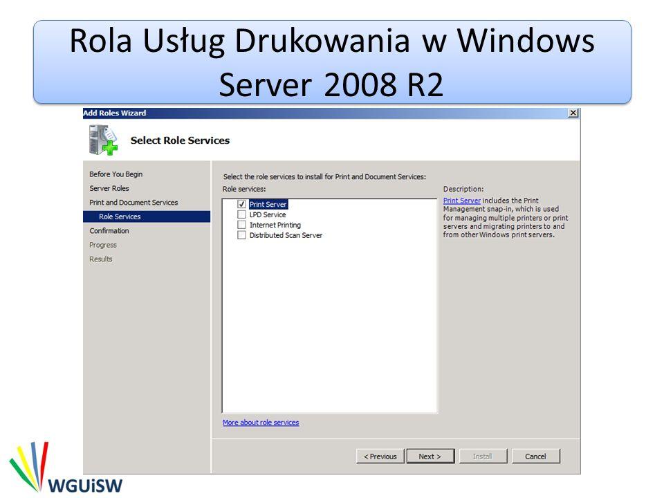 Rola Usług Drukowania w Windows Server 2008 R2