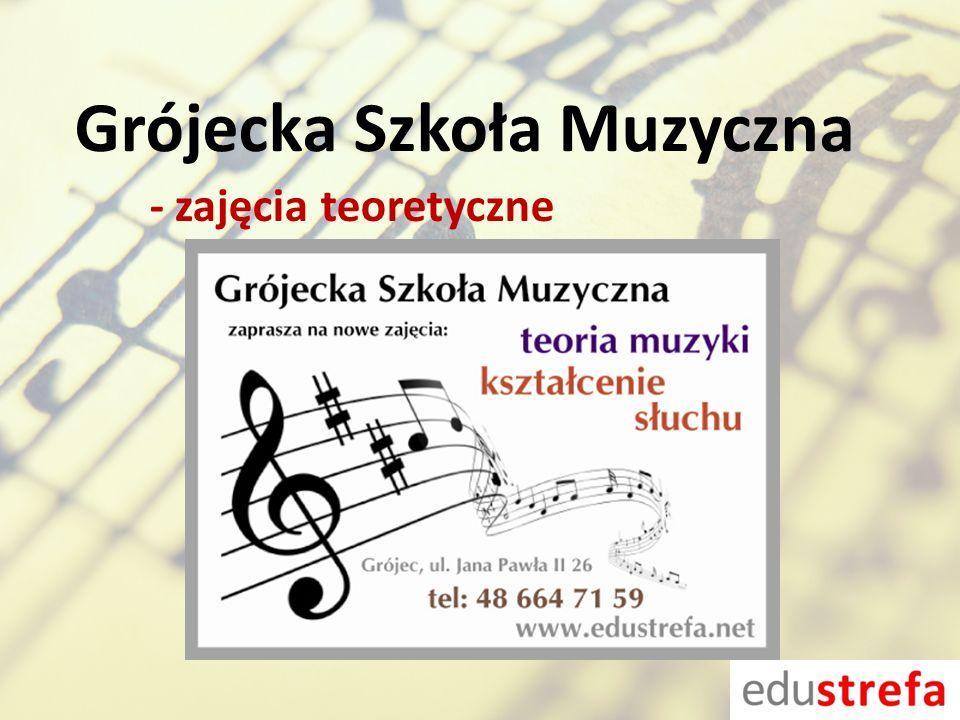 Grójecka Szkoła Muzyczna - zajęcia teoretyczne