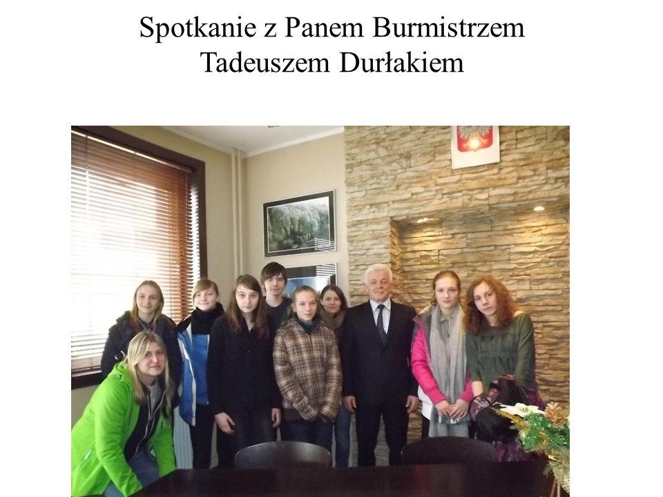 Spotkanie z Panem Burmistrzem Tadeuszem Durłakiem