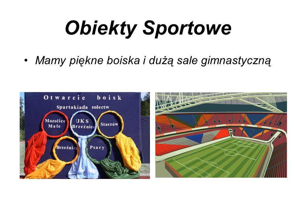 Obiekty Sportowe Mamy piękne boiska i dużą sale gimnastyczną