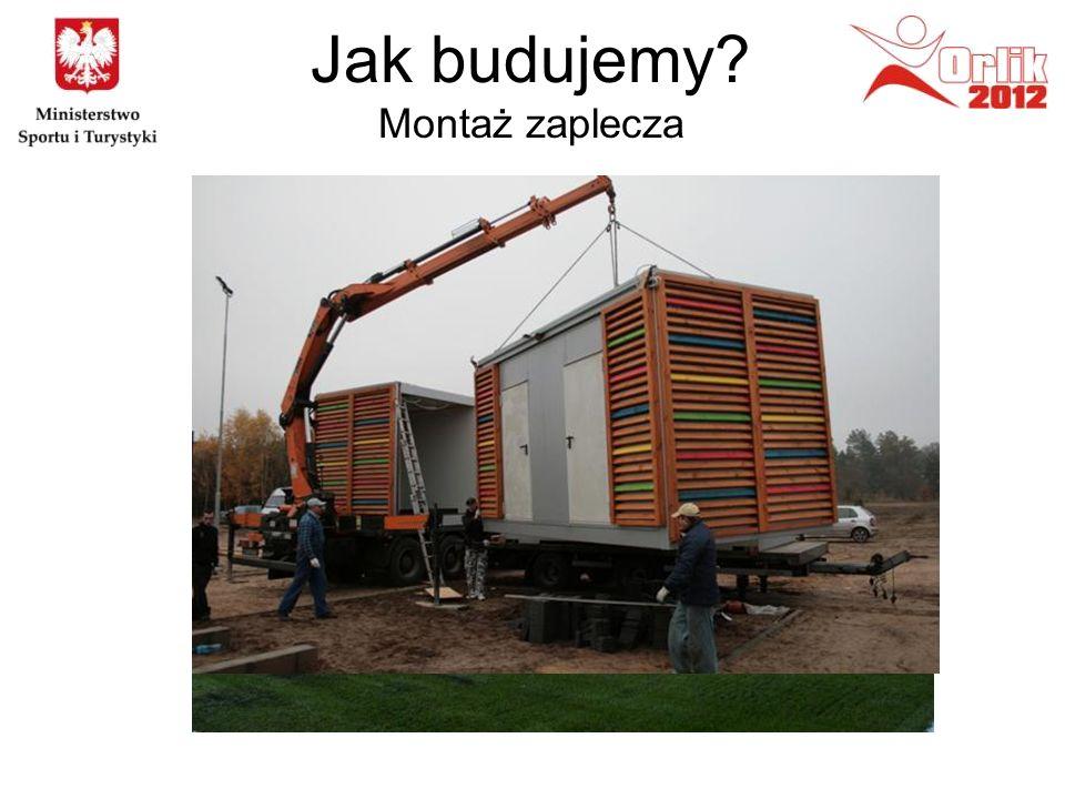 Jak budujemy? Montaż zaplecza
