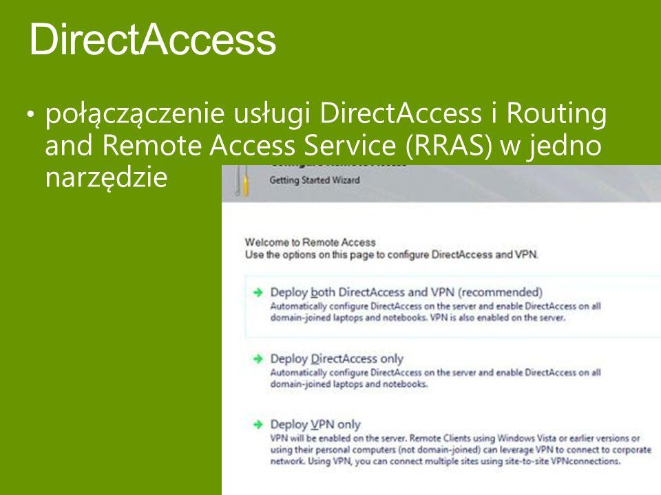 połączączenie usługi DirectAccess i Routing and Remote Access Service (RRAS) w jedno narzędzie