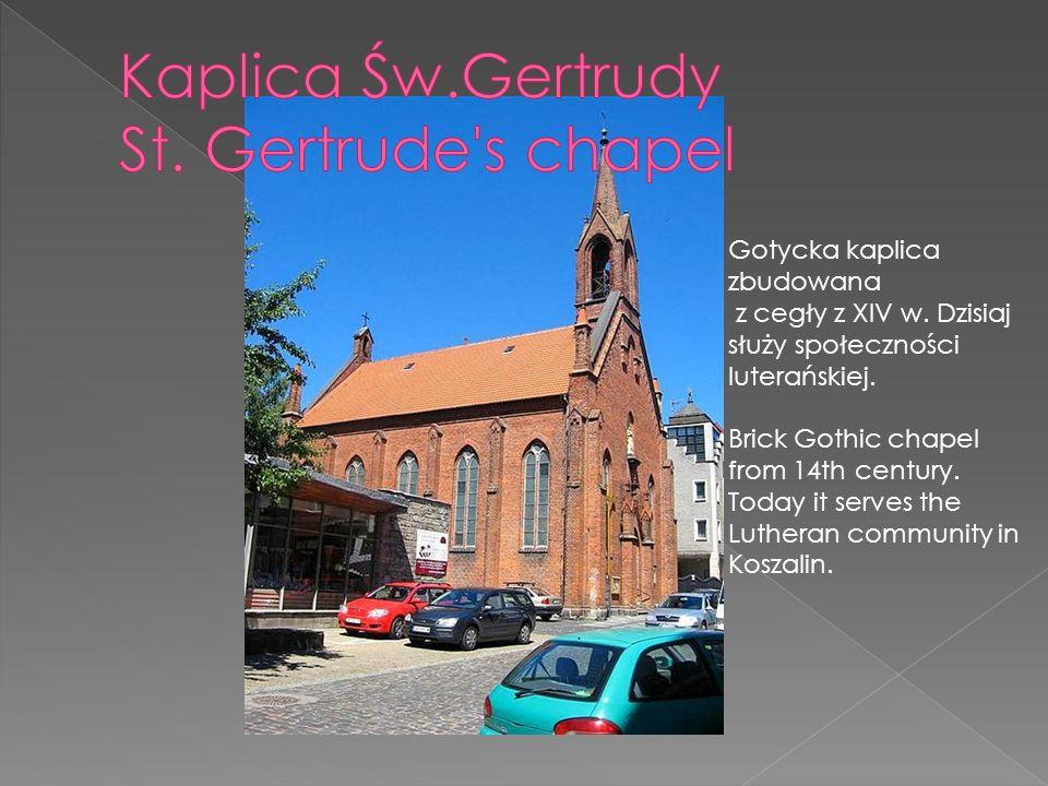 Gotycka kaplica zbudowana z cegły z XIV w. Dzisiaj służy społeczności luterańskiej.