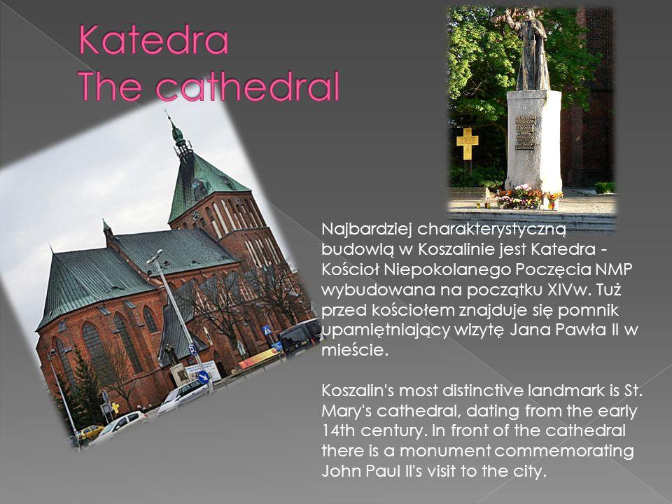 Najbardziej charakterystyczną budowlą w Koszalinie jest Katedra - Kościoł Niepokolanego Poczęcia NMP wybudowana na początku XIVw.