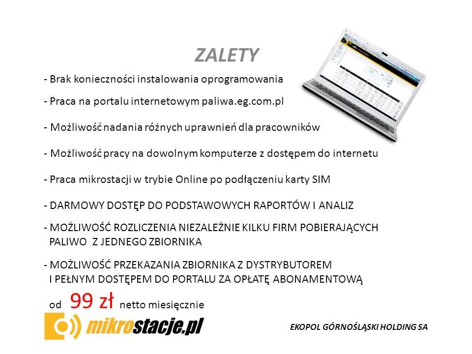 EKOPOL GÓRNOŚLĄSKI HOLDING SA ZALETY - Praca mikrostacji w trybie Online po podłączeniu karty SIM - Praca na portalu internetowym paliwa.eg.com.pl - B