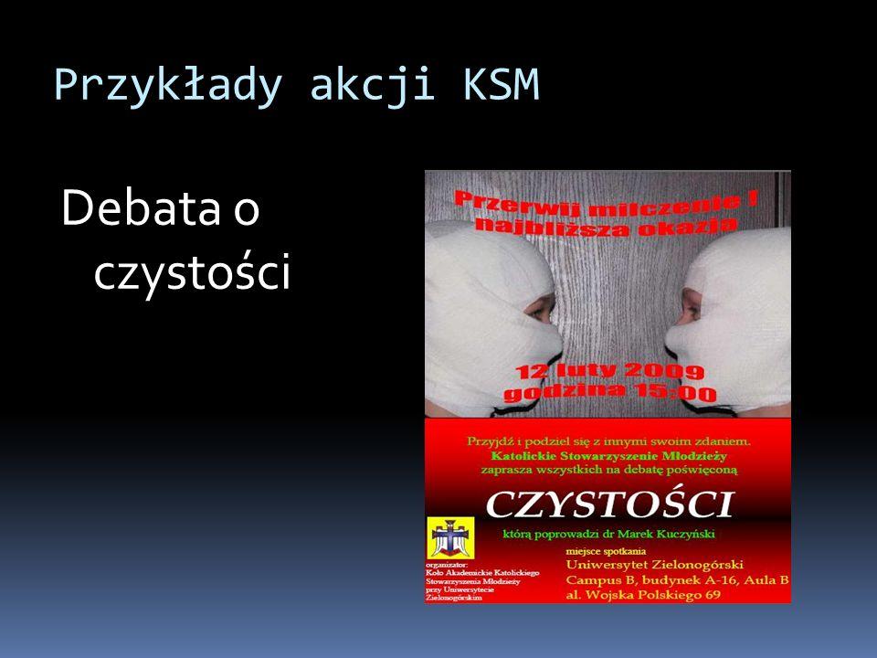 Przykłady akcji KSM Debata o czystości