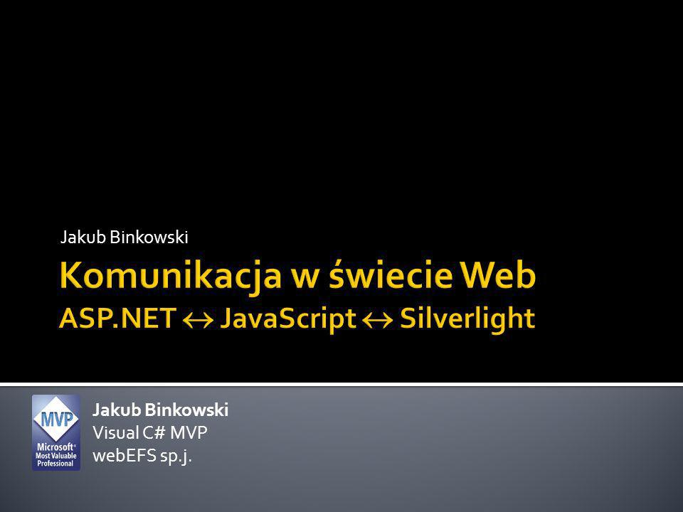 Jakub Binkowski Visual C# MVP webEFS sp.j.