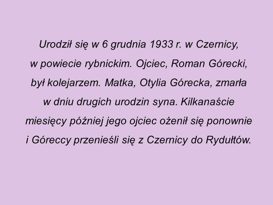 Urodził się w 6 grudnia 1933 r.w Czernicy, w powiecie rybnickim.