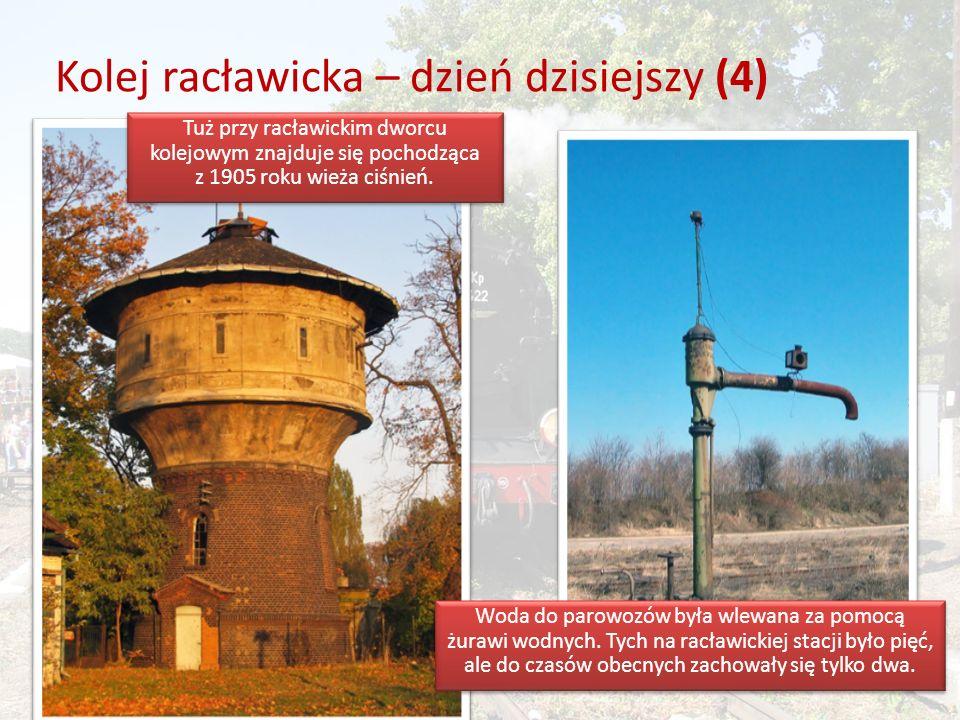 Kolej racławicka – dzień dzisiejszy (4) Tuż przy racławickim dworcu kolejowym znajduje się pochodząca z 1905 roku wieża ciśnień.