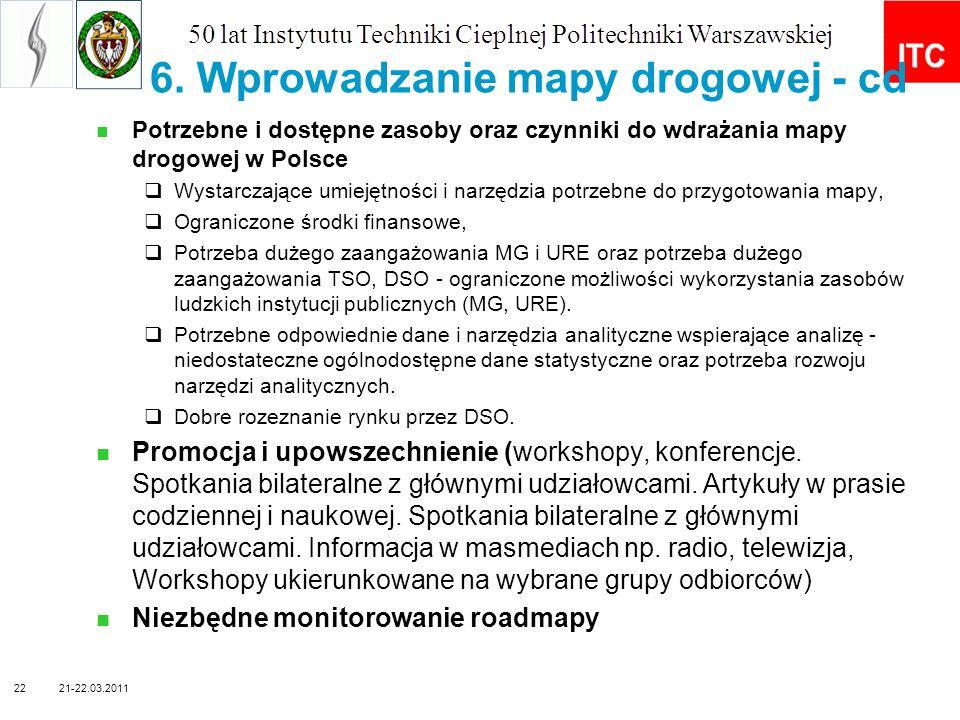 Potrzebne i dostępne zasoby oraz czynniki do wdrażania mapy drogowej w Polsce Wystarczające umiejętności i narzędzia potrzebne do przygotowania mapy,