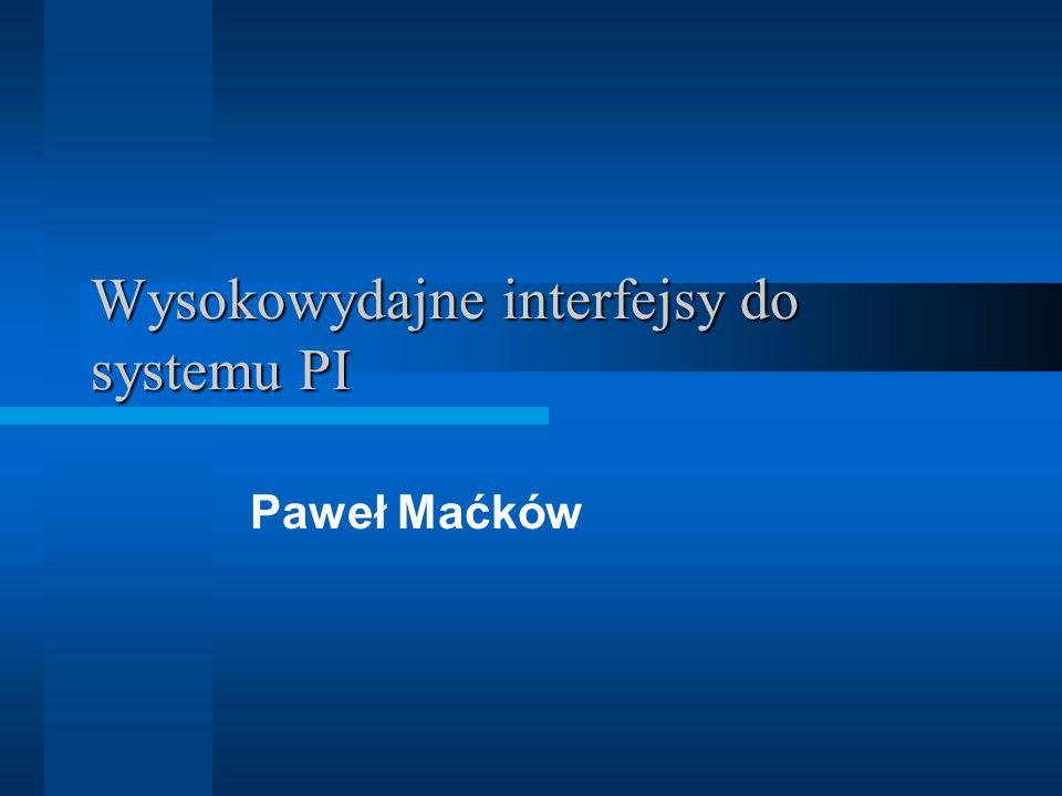System PI – koncepcja zbierania danych Niezależne od serwera źródła danych (serwer nie jest obciążony komunikacją i wstępną obróbką) Interfejs, a nie serwer inicjuje transmisję danych Wysyła się tylko to, co niezbędne (Event-based) Zawsze minimum dwa elementy: –API źródła danych zależne od systemu (lub serwer OPC) –PI API/SDK – część OSISoft Buforowanie danych Eliminacja szumów i powtórzeń przed wysłaniem do serwera Serwer dokonuje dodatkowej kompresji