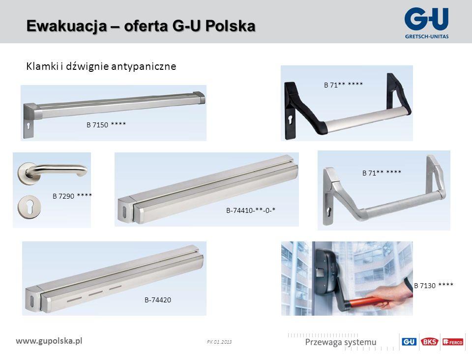 www.gupolska.pl PK 01.2013 Ewakuacja – oferta G-U Polska Klamki i dźwignie antypaniczne B 7290 **** B 7150 **** B 7130 **** B 71** **** B-74410-**-0-*