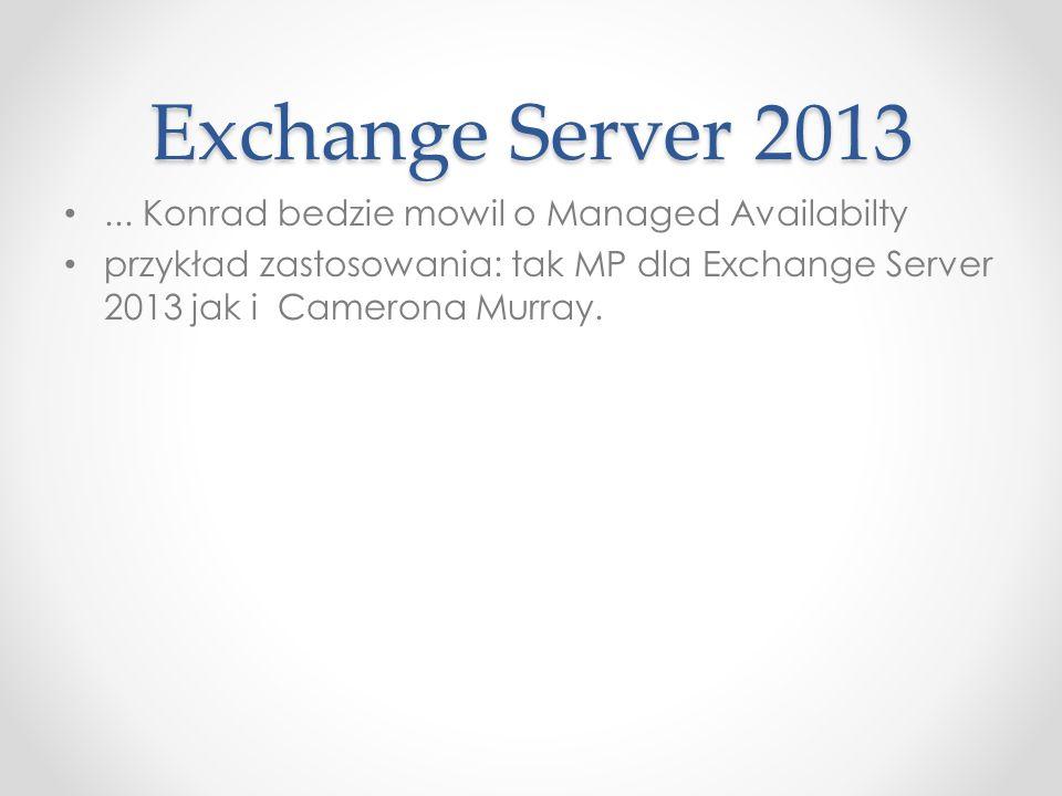 Exchange Server 2013...