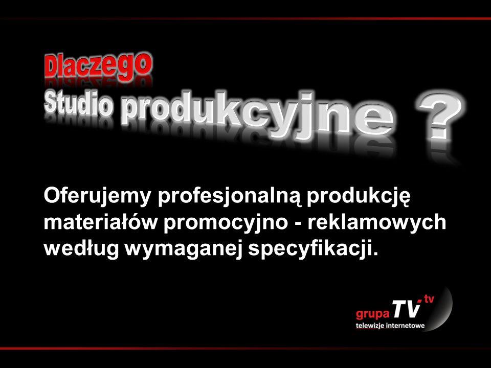 Oferujemy profesjonalną produkcję materiałów promocyjno - reklamowych według wymaganej specyfikacji.
