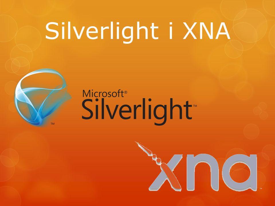 WP7 wykorzystuje Silverlight w wersji trzeciej Wersja zmodyfikowana pod kątem urzadzeń mobilnych Główne zastosowanie: aplikacje Możliwość programowania gier (przeważnie 2D) Język programowania: C#