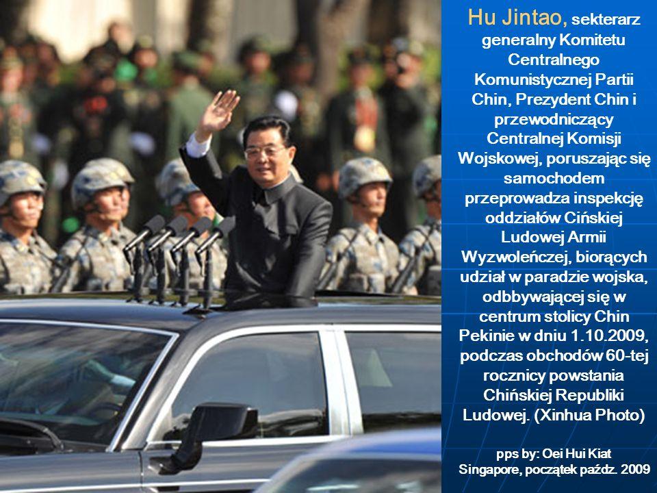 Hu Jintao, sekterarz generalny Komitetu Centralnego Komunistycznej Partii Chin, Prezydent Chin i przewodniczący Centralnej Komisji Wojskowej, poruszaj