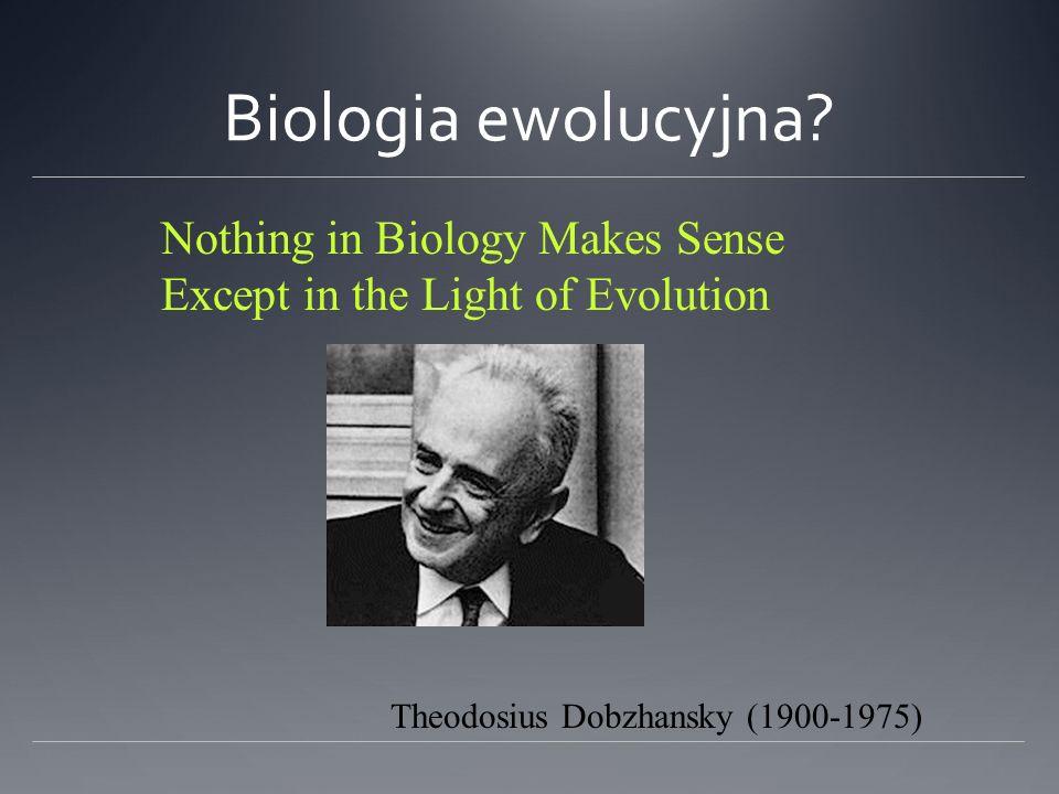 Biologia ewolucyjna.