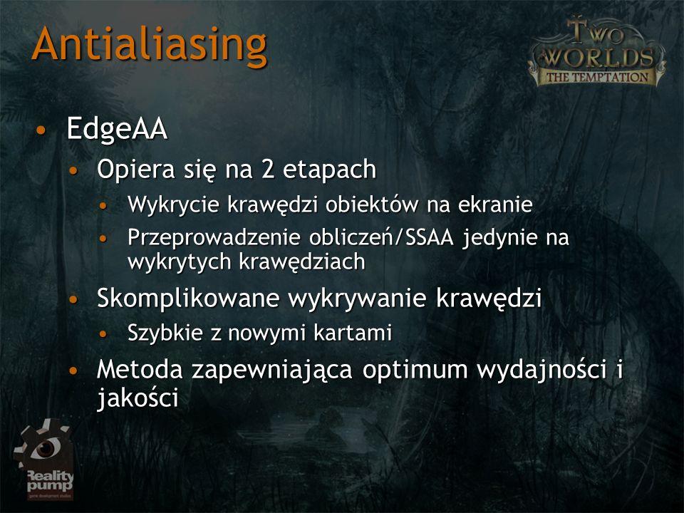 EdgeAAEdgeAA Opiera się na 2 etapachOpiera się na 2 etapach Wykrycie krawędzi obiektów na ekranieWykrycie krawędzi obiektów na ekranie Przeprowadzenie