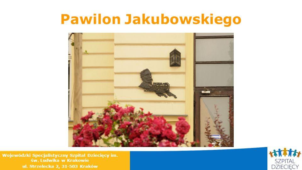 Pawilon Jakubowskiego Wojewódzki Specjalistyczny Szpital Dziecięcy im. św. Ludwika w Krakowie ul. Strzelecka 2, 31-503 Kraków