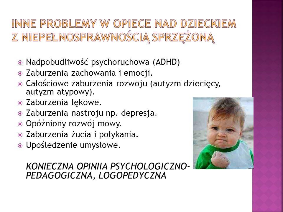 Nadpobudliwość psychoruchowa (ADHD) Zaburzenia zachowania i emocji. Całościowe zaburzenia rozwoju (autyzm dziecięcy, autyzm atypowy). Zaburzenia lękow