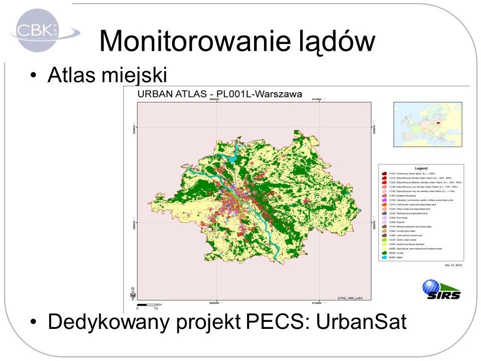 Monitorowanie lądów Atlas miejski Dedykowany projekt PECS: UrbanSat