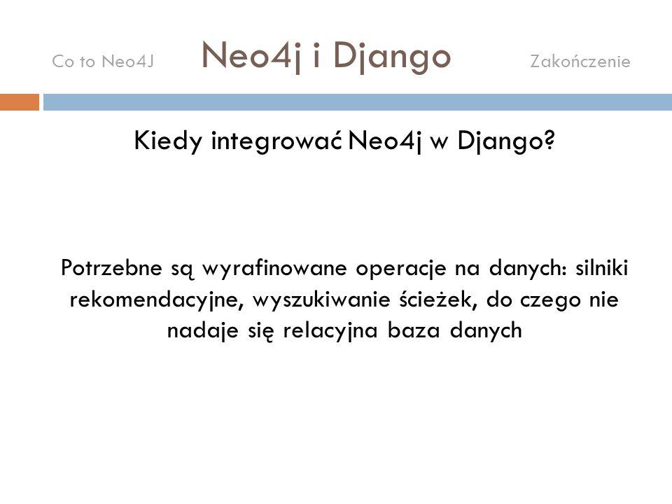 Kiedy integrować Neo4j w Django.