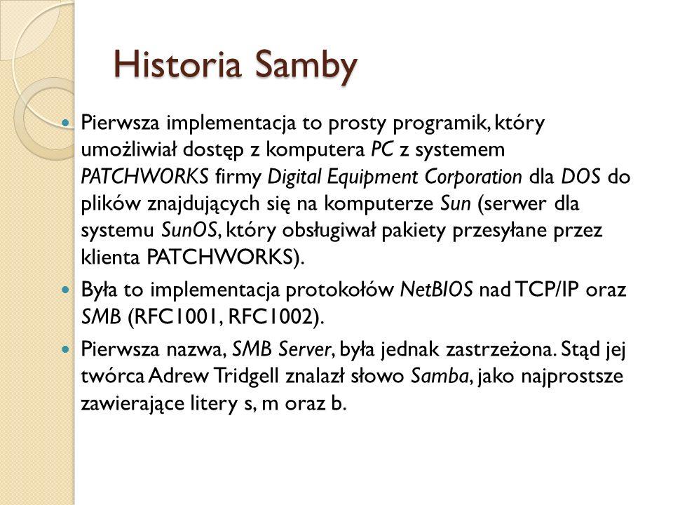 Historia Samby Pierwsza implementacja to prosty programik, który umożliwiał dostęp z komputera PC z systemem PATCHWORKS firmy Digital Equipment Corpor