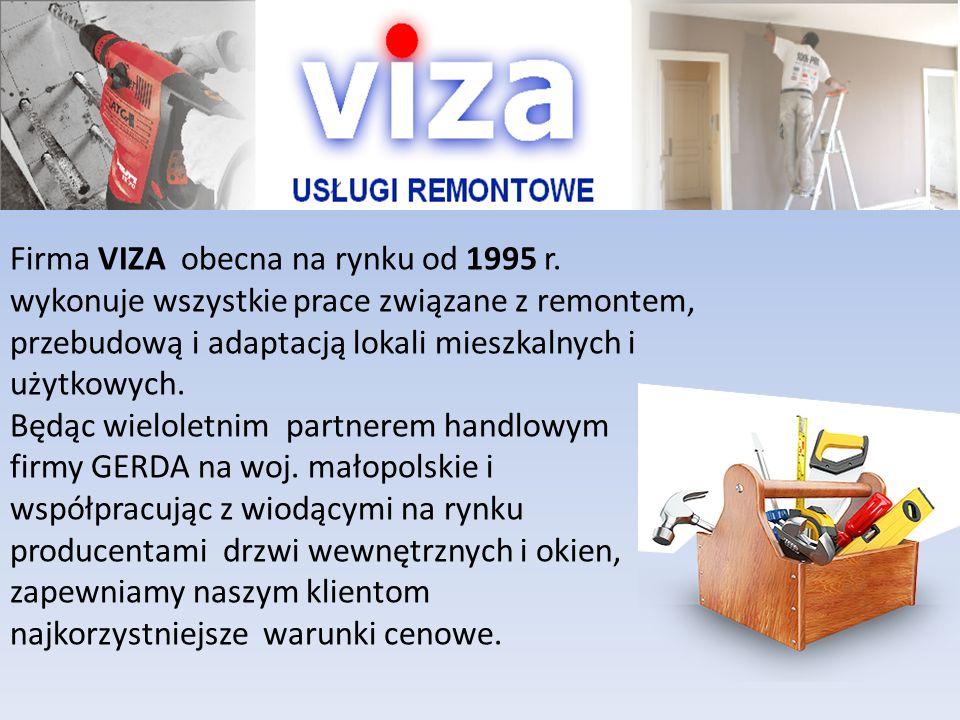 Firma VIZA obecna na rynku od 1995 r. wykonuje wszystkie prace związane z remontem, przebudową i adaptacją lokali mieszkalnych i użytkowych. Będąc wie