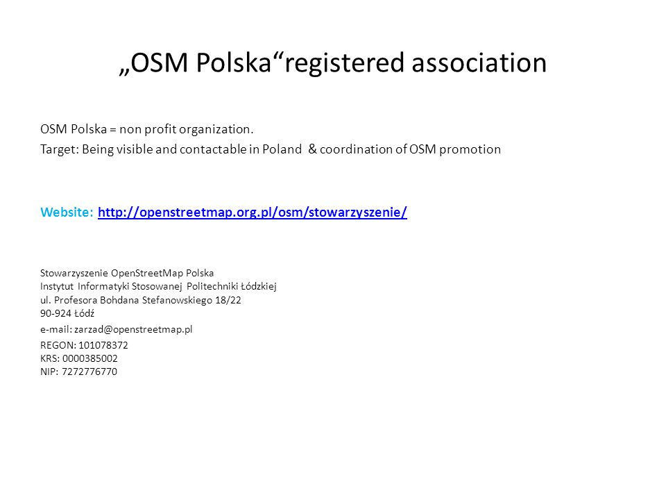 OSM Polska benefits Contact with institutions, companies and ministries.