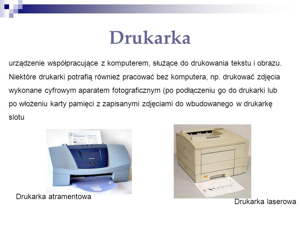 Drukarka urządzenie współpracujące z komputerem, służące do drukowania tekstu i obrazu. Niektóre drukarki potrafią również pracować bez komputera, np.