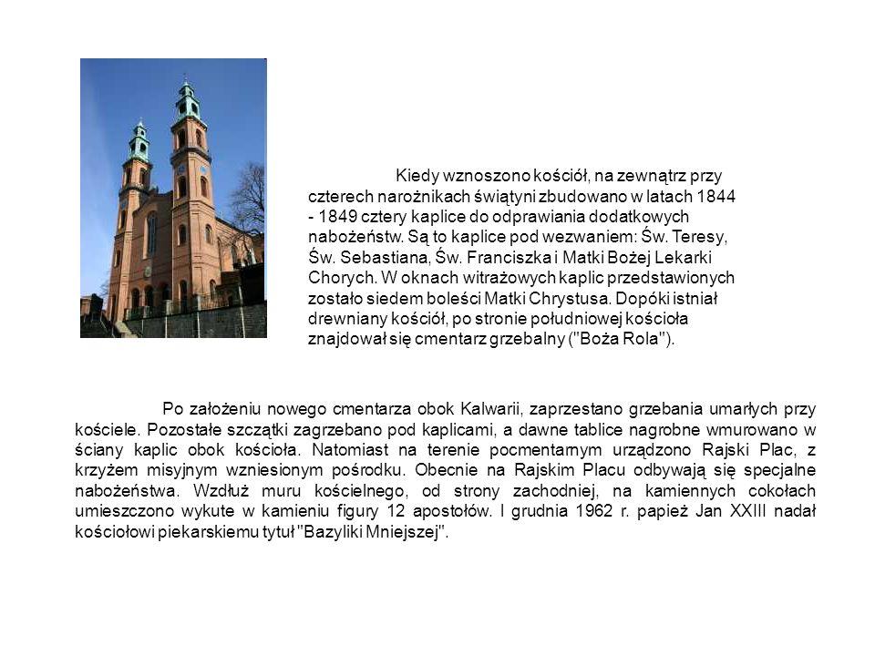 Po założeniu nowego cmentarza obok Kalwarii, zaprzestano grzebania umarłych przy kościele.