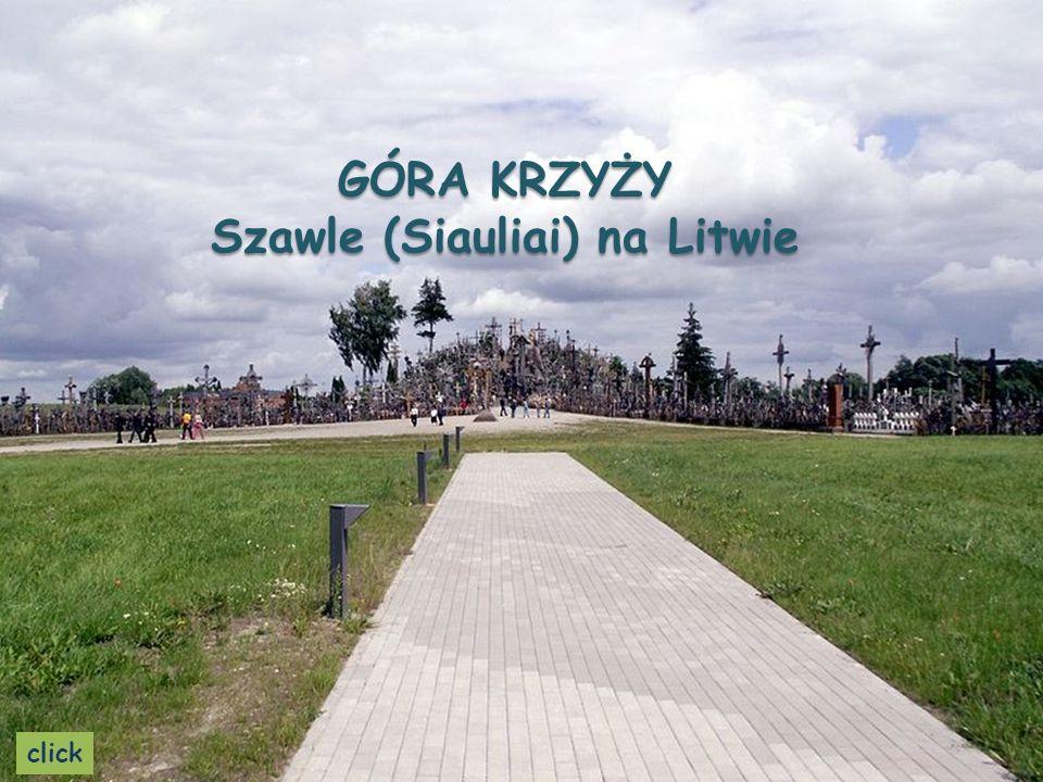 GÓRA KRZYŻY Szawle (Siauliai) na Litwie click